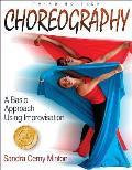 Choreography: A Basic Approach Using Improvisation - 3rd Edition