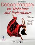 Dance Imagery for Technique & Performance 2e