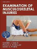Examination of Musculoskeletal Injuries with Web Resource 3rd Edition