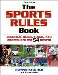 Sports Rules Book Essential Rules Terms & Procedures for 53 Sports