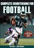 Complete Conditioning for Football [With DVD]