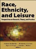 Race Ethnicity & Leisure Perspectives On Research Theory & Practice