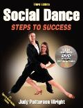 Social Dance: Steps to Success [With DVD]