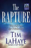 Rapture Who Will Face the Tribulation