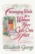 Encouraging Words for a Woman After God's Own Heart (Woman After God's Own Heart)