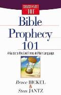 Bible Prophecy 101 A Guide to the End Times in Plain Language