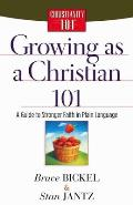 Growing as a Christian 101: A Guide to Stronger Faith in Plain Language
