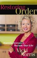Restoring Order Organizing Strategies