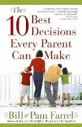 The 10 Best Decisions Every Parent Can Make