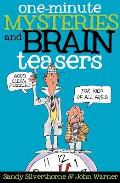 One Minute Mysteries & Brain Teasers
