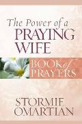 Power Of A Praying Wife Book Of Prayers