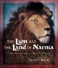 Lion & the Land of Narnia Our Adventures in Aslans World