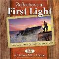 Reflections at First Light Gift Book: Lessons and Stories from a Fisherman's Life