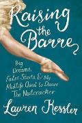 Raising the Barre: Big Dreams,...