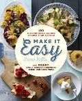 Make It Easy 120 Mix & Match Recipes to Cook from Scratch
