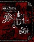 Solitary Witch The Ultimate Book Of Shadows
