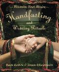 Handfasting & Wedding Rituals Welcoming Heras Blessing