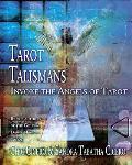 Tarot Talismans: Invoke the Angels of the Tarot