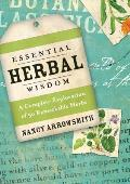 Essential Herbal Wisdom A Complete Exploration of 50 Remarkable Herbs