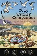 Llewellyn's Witches' Companion: An Almanac for Contemporary Living