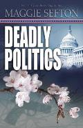 Deadly Politics