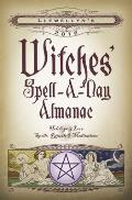 Llewellyns 2016 Witches Spell A Day Almanac Holidays & Lore Spells Rituals & Meditations