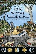 Llewellyns 2016 Witches Companion An Almanac for Contemporary Living