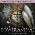 Meet Your Power Animal