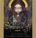 Wisdom of Shadows & Light: Wisdom for Misfits, Mystics, Seekers, and Wanderers
