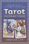 Tarot Interactions Become More Intuitive Psychic & Skilled at Reading Cards