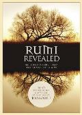 Rumi Revealed Selected Poems from the Divan of Shams