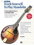 Alfred's Teach Yourself to Play Mandolin: Everything You Need to Know to Start Playing Now!
