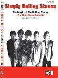 Simply Rolling Stones: The Music of the Rolling Stones: 17 of Their Classic Rock Hits