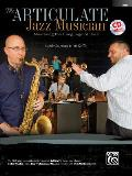 The Articulate Jazz Musician: Mastering the Language of Jazz (Bass), Book & CD