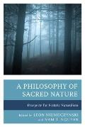 A Philosophy of Sacred Nature: Prospects for Ecstatic Naturalism
