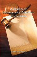A History of Parliamentary Procedure