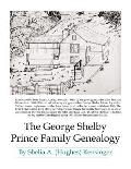 The George Shelby Prince Family Genealogy