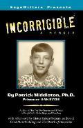 Incorrigible: A Memoir