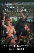 Ambush in the Alleghenies