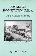 Loyalton Hometown USA