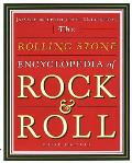 Rolling Stone Encyclopedia of Rock & Roll Revised & Updated for the 21st Century