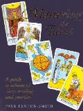 Mastering The Tarot A Guide To Advanced