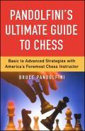 Pandolfinis Ultimate Guide To Chess