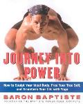 Journey Into Power How To Sculpt Your Id