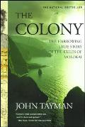Colony The Harrowing True Story of the Exiles of Molokai