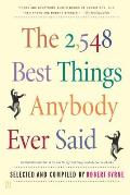 2548 Best Things Anybody Ever Said