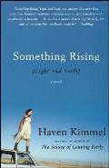 Something Rising Light & Swift