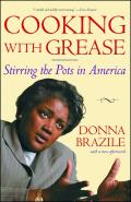 Cooking with Grease Stirring the Pots in America