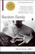 Random Family Love Drugs Trouble & Coming of Age in the Bronx
