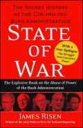 State of War The Secret History of the CIA & the Bush Administration